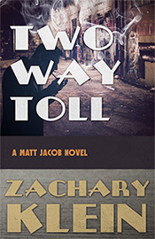 Two Way Toll by Zach Klein